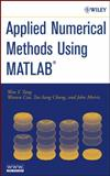 Applied Numerical Methods Using MATLAB, Cao, Wenwu and Chaeong, Tae-Sang, 0471698334