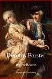 Dorothy Forster, Walter Besant, 1469928337