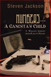 Numbers... a Gangsta's Child, Steven Jackson, 1491848332