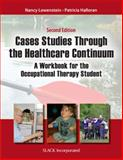 Case Studies Through the Healthcare Continuum 2nd Edition