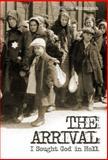 The Arrival, Mietek Weintraub, 1936068338
