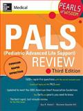 PALS (Pediatric Advanced Life Support), Haskell, Guy H. and Gausche-Hill, Marianne, 0071488332