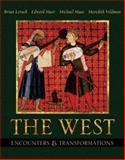The West Vol. 1 : Encounters and Transformations, Levack, Brian P. and Maas, Michael, 0321198336