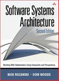 Software Systems Architecture : Working with Stakeholders Using Viewpoints and Perspectives, Rozanski, Nick and Woods, Eóin, 032171833X