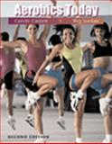 Aerobics Today, Casten, Carole M. and Jordan, Peg, 0534358330