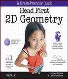 Head First 2D Geometry, Fallow, Lindsey and Griffiths, Dawn, 059680833X