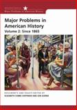 Major Problems in American History since 1865, Gjerde, Jon, 0618678336