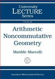 Arithmetic Noncommutative Geometry, Marcolli, Matilde, 0821838334