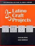 25 Latino Craft Projects 9780838908334