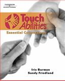 TouchAbilities : Essential Connections, Burman, Iris and Friedland, Sandy, 141804833X
