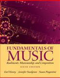 Fundamentals of Music : Rudiments, Musicianship, and Composition, Henry, Earl and Piagentini, Susan, 020511833X
