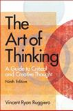 The Art of Thinking, Ruggiero, Vincent R., 020566833X