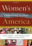 Women's America, Volume 1 : Refocusing the Past, Hart, Jane Sherron De and Dayton, Cornelia, 019538833X