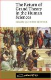 The Return of Grand Theory in the Human Sciences, , 0521398339