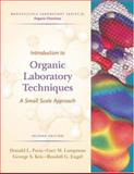 Introduction to Organic Laboratory Techniques : A Small Scale Approach, Pavia, Donald L. and Lampman, Gary M., 0534408338