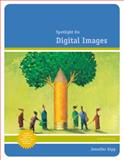 Spotlight on Digital Images, Gipp, Jennifer, 0538468335