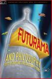 Futurama and Philosophy, Shaun P. Young, Courtland Lewis, 0812698339