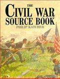 Civil War Source Book, Philip R. N. Katcher, 0816038333