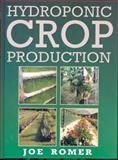 Hydroponic Crop Production, Joe Romer, 0864178336