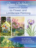 Essential Guide to Flower and Landscape Painting, Donna Dewberry, 1440328331