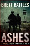Ashes, Brett Battles, 1481158333
