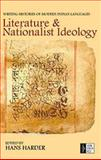 Literature and Nationalist Ideology : Writing Histories of Modern Indian Languages, Harder, Hans, 8187358335