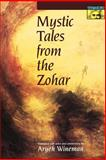 Mystic Tales from the Zohar, , 0691058334