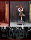 Junky Styling, Annika Sanders and Kerry Seager, 0713688335