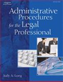 Administrative Procedures for the Legal Professional, Long, Judy, 1418018333