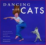 Dancing with Cats, Burton Silver and Heather Busch, 1452128332