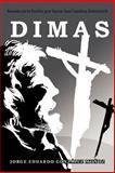 Dimas, Jorge Eduardo González Muñoz, 1463328338