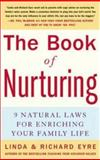 The Book of Nurturing, Richard Eyre and Linda Eyre, 0071448330