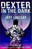 Dexter in the Dark, Jeff Lindsay, 0385518331