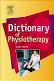 Dictionary of Physiotherapy, Porter, Stuart, 0750688335