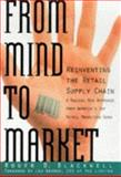 From Mind to Market, Roger D. Blackwell, 0887308333