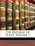 The Republic of Plato, Plato and Benjamin Jowett, 1146828330