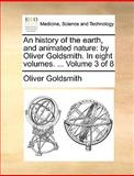 An History of the Earth, and Animated Nature, Oliver Goldsmith, 1170038336