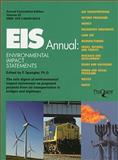 EIS Annual : Environmental Impact Statements, , 1600308333