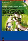 Microalgal Biotechnology: Integration and Economy : Integration and Economy, , 3110298333