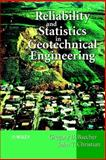 Reliability and Statistics in Geotechnical Engineering, Baecher, Gregory B. and Christian, John T., 0471498335