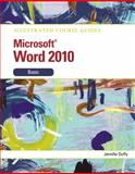 Microsoft Word 2010 : Basic, Duffy, Jennifer, 0538748338