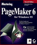 Mastering PageMaker 6 for Windows 95 9780782118339