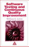 Software Testing and Continuous Quality Improvement 9780849398339