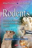 Rodents : Habitat, Pathology and Environmental Impact, , 1614708339