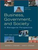 Business, Government, and Society : A Managerial Perspective, Steiner, George Albert and Steiner, John F., 0072488344