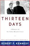 Thirteen Days, Robert F. Kennedy, 0393318346