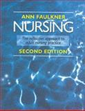 Nursing : The Reflective Approach to Adult Nursing Practice, Faulkner, Ann, 0748758348