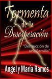 Tormenta de la Desesperación, Angel Ramos, 1475248342