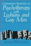 Contemporary Perspectives on Psychotherapy with Lesbians and Gay Men, , 1475798342