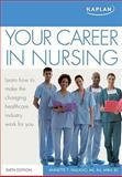 Your Career in Nursing, Annette Vallano, 160714834X